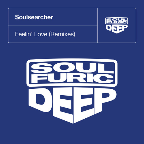 Feelin' Love (Remixes) by Soulsearcher