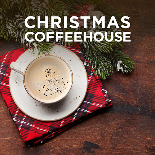 Christmas Coffeehouse by Various Artists