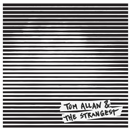 Tom Allan & The Strangest Live at Clouds Hill by Tom Allan