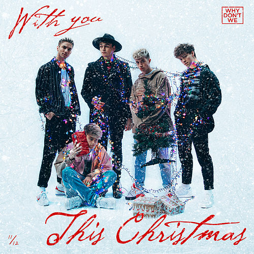 With You This Christmas by Why Don't We