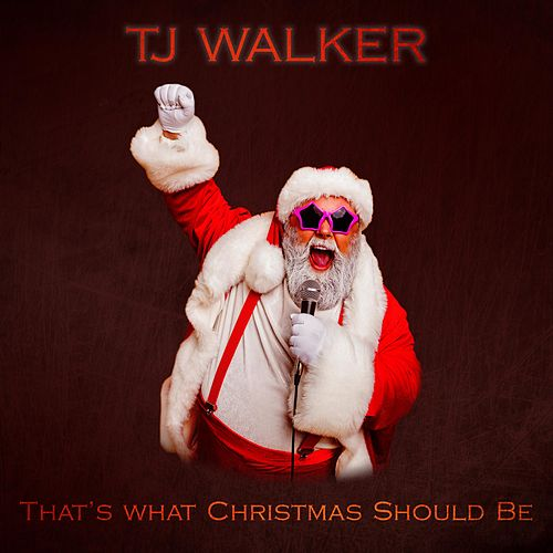 That's What Christmas Should Be di T. J. Walker