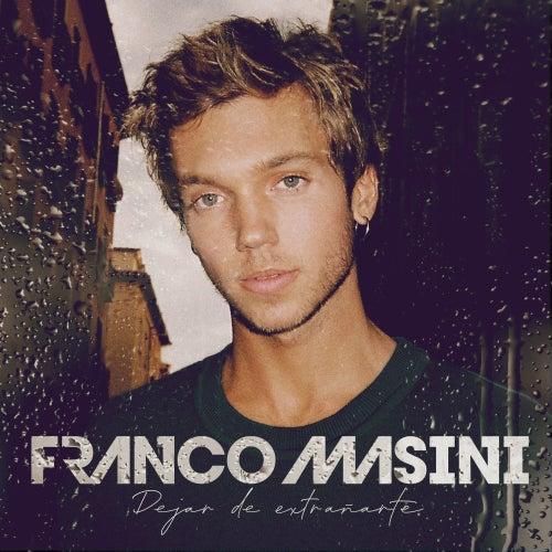 Dejar de Extrañarte von Franco Masini