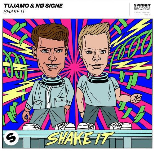 Shake It de Tujamo