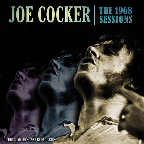The 1968 Sessions by Joe Cocker