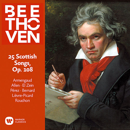 Beethoven: 25 Scottish Songs, Op. 108 von Jean-Pierre Armengaud
