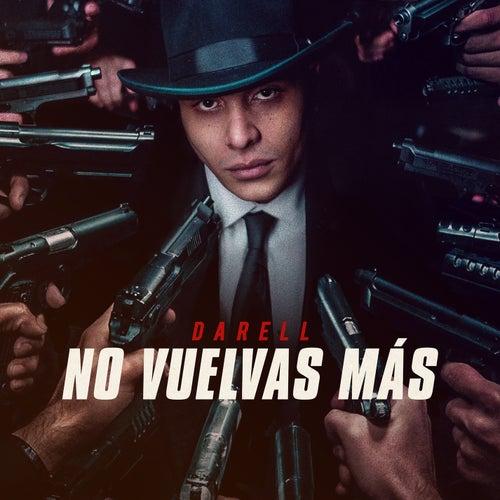 No Vuelvas Más by Darell