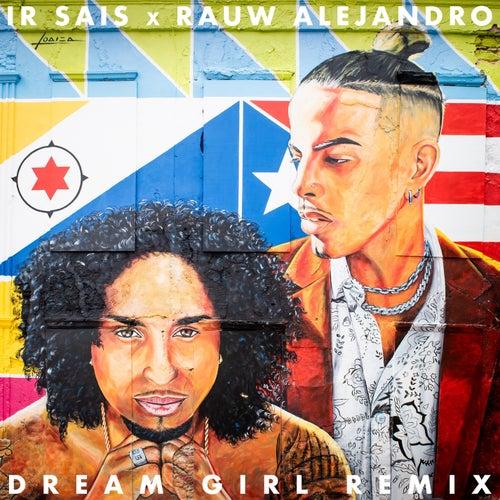Dream Girl (Remix) de Ir-Sais