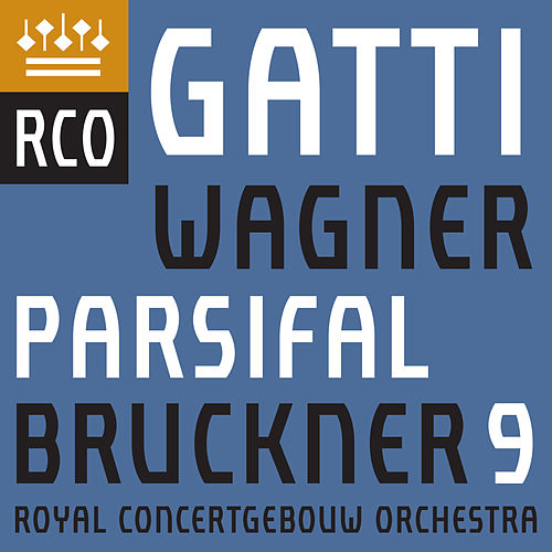 Bruckner: Symphony No. 9 - Wagner: Parsifal (Excerpts) di Royal Concertgebouw Orchestra