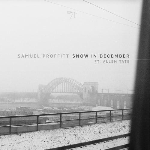 Snow in December (feat. Allen Tate) von Samuel Proffitt