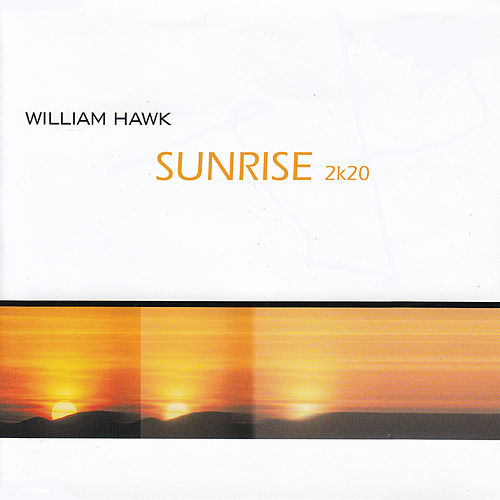 Sunrise (2k20) by William Hawk