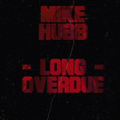Long Overdue von Mike Hubb