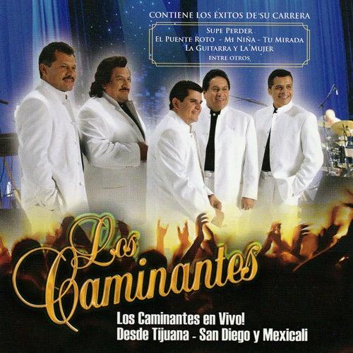 En Vivo Desde Tijuana - San Diego y Mexicali by Los Caminantes