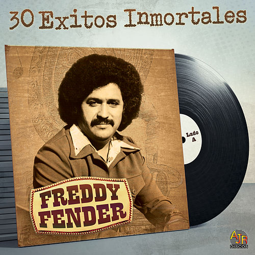30 Exitos Inmortales by Freddy Fender