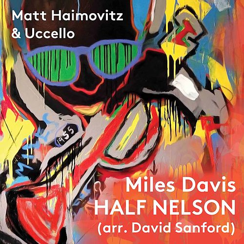 Half Nelson by Matt Haimovitz