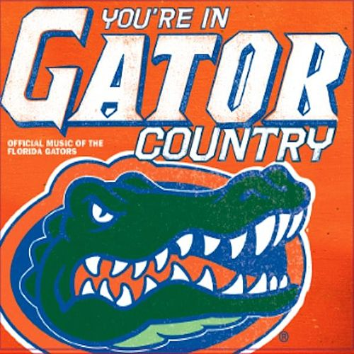You're In Gator Country: Official Music Of The Florida Gators de Various Artists
