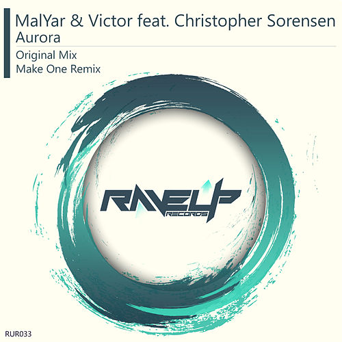 Aurora (feat. Christopher Sorensen) by MalYar