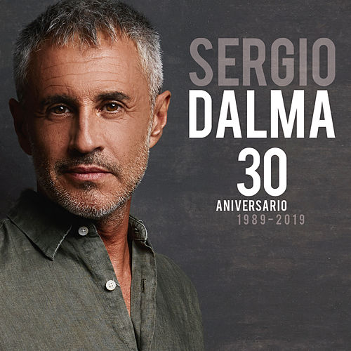 30 Aniversario (1989-2019) de Sergio Dalma