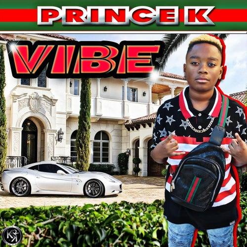 Vibe von Prince K