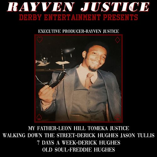 Rayven Justice Presents by Various Artists