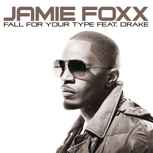 Fall For Your Type de Jamie Foxx