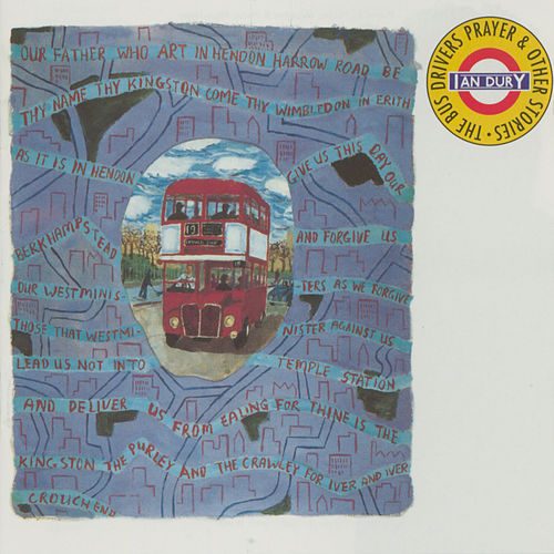 The Bus Driver's Prayer & Other Stories by Ian Dury