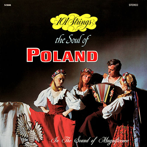 The Soul of Poland (Remastered from the Original Alshire Tapes) de 101 Strings Orchestra