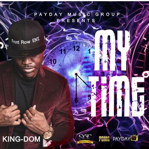 My Time de Kingdom