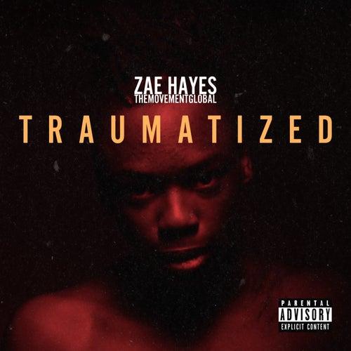 Traumatized von Zae Hayes