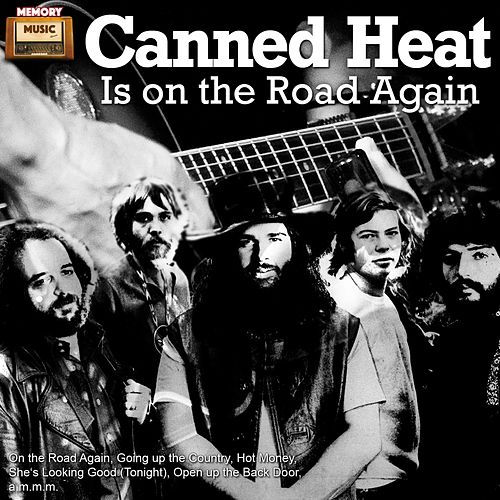 Canned Heat Is on the Road Again di Canned Heat