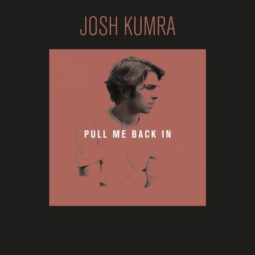 Pull Me Back In di Josh Kumra