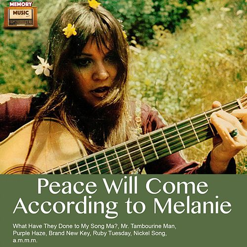 Peace Will Come According To de Melanie