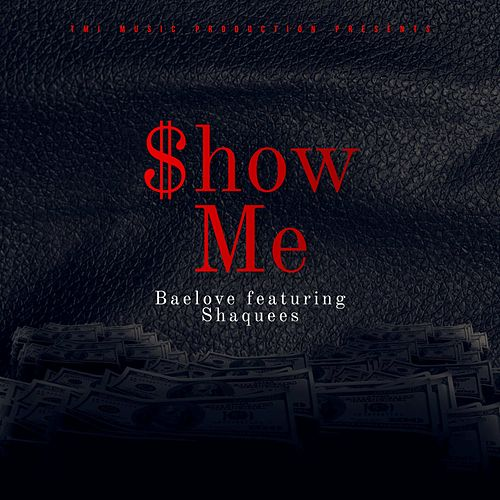 Show Me by Baelove