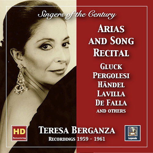 Singers of the Century: Teresa Berganza – Aria and Song Recital (2019 Remaster) von Teresa Berganza