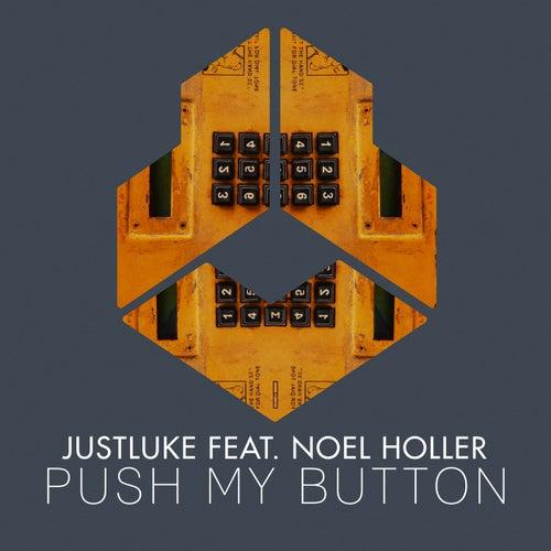 Push My Button von Justluke
