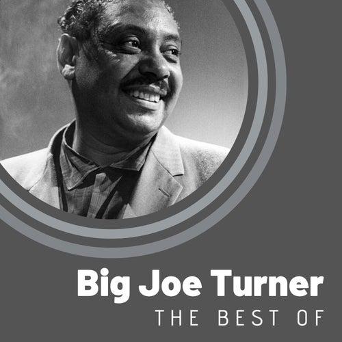 The Best of Big Joe Turner von Big Joe Turner