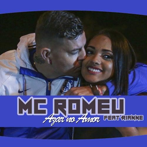 Azar no Amor de Mc Romeu