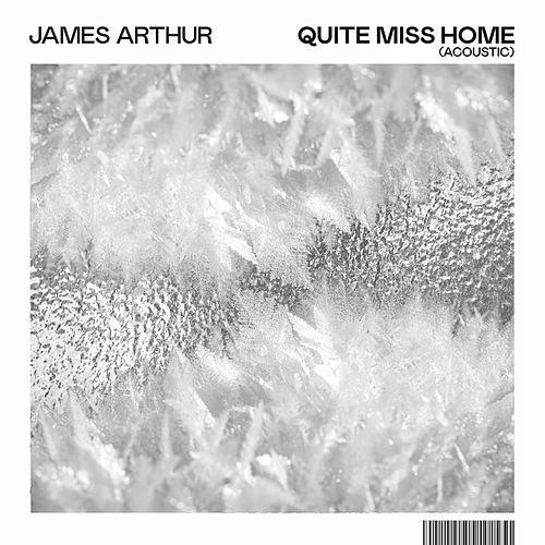 Quite Miss Home (Acoustic) by James Arthur