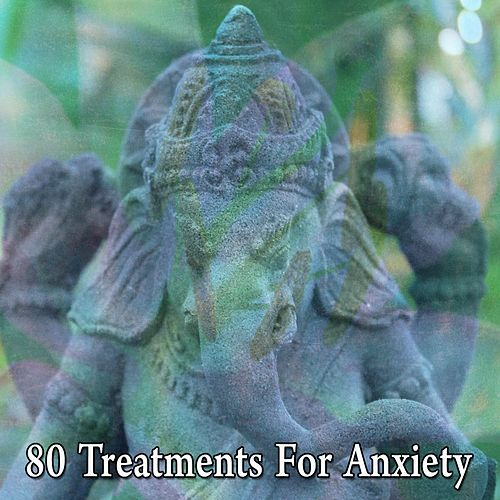 80 Treatments for Anxiety de Meditación Música Ambiente
