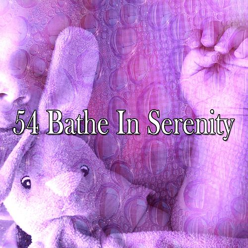 54 Bathe in Serenity de Best Relaxing SPA Music