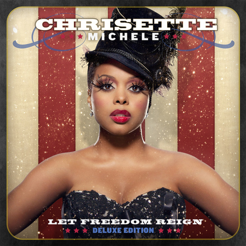 Let Freedom Reign (Deluxe Edition) de Chrisette Michele