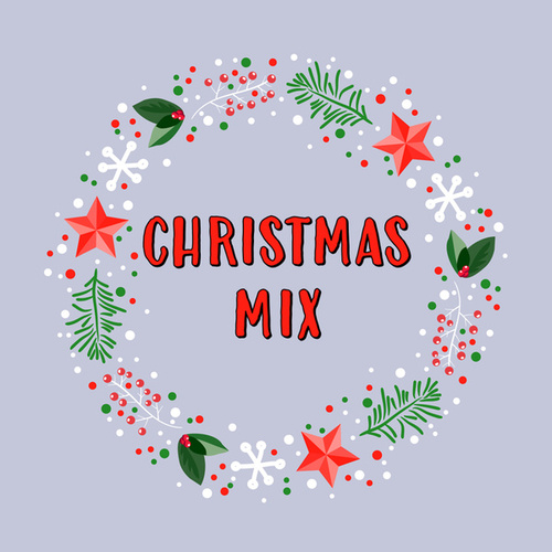 Christmas Mix by Various Artists