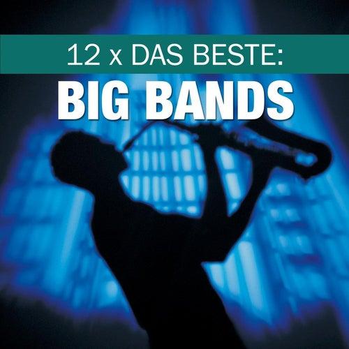 12 x Das Beste: Big Bands de BBC Big Band Orchestra