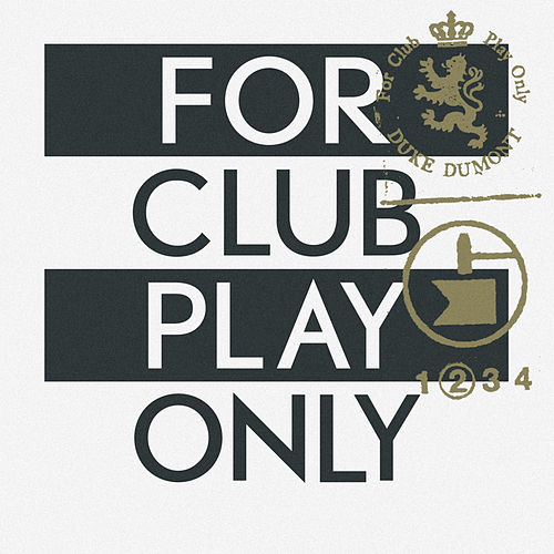 For Club Play Only Pt. 2 de Duke Dumont