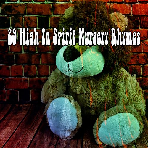 29 High in Spirit Nursery Rhymes de Canciones Infantiles