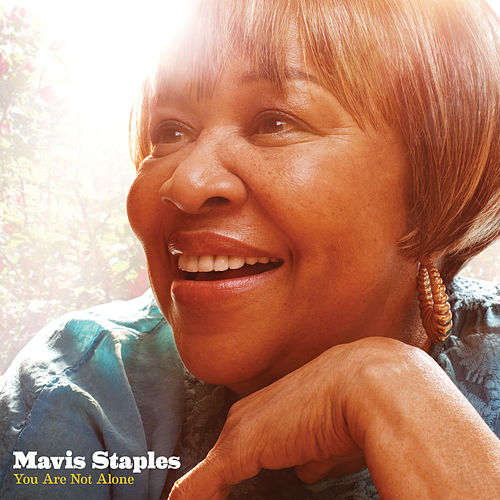 You Are Not Alone von Mavis Staples