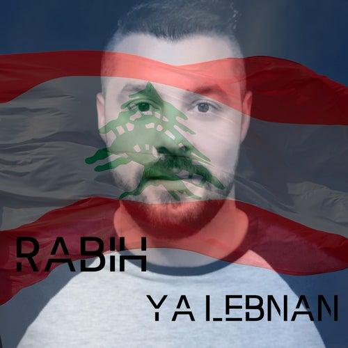 Ya Lebnan by Rabih