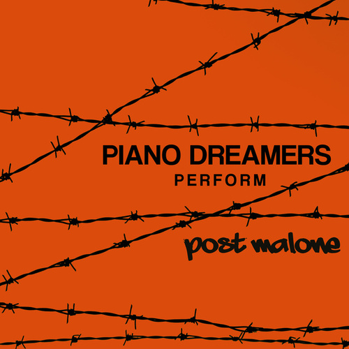 Piano Dreamers Perform Post Malone (Instrumental) de Piano Dreamers