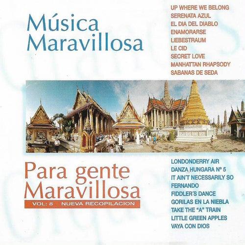 Música Maravillosa Para Gente Maravillosa (Volumen 8 Nueva Recopilación) by 101 Strings Orchestra