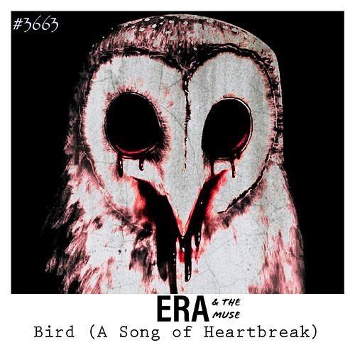 Bird (A Song of Heartbreak) by Era