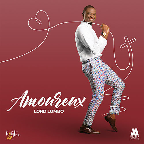 Amoureux by Lord Lombo
